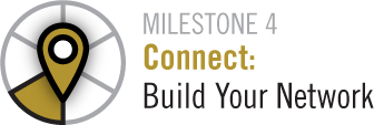 Milestone 4 Connect:Build Your Network