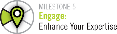 Milestone 5 Engage:Enhance Your Expertise